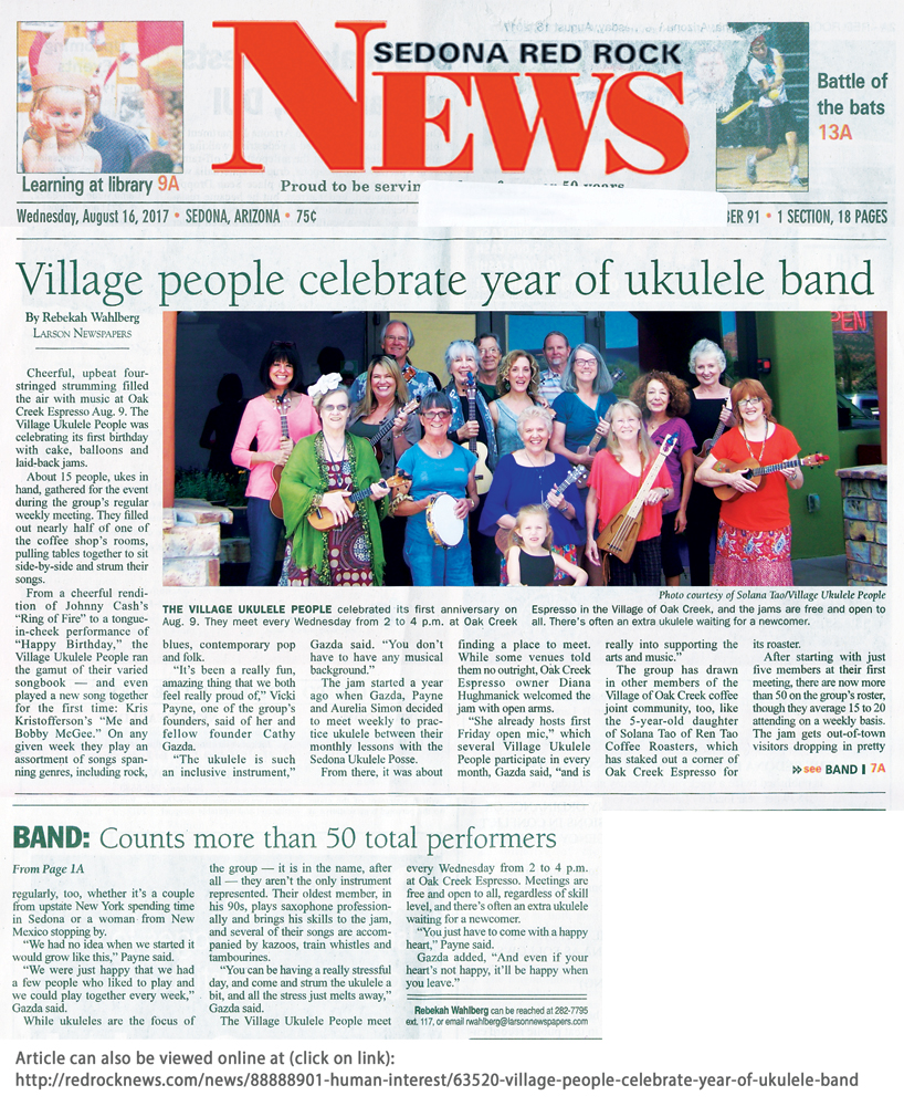 Village Ukulele People Celebrate Year of Ukulele Band! Front page article in Wednesday August 16, 2017 Red Rock News